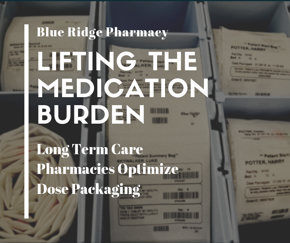Lifting the Medication Burden: Long-Term Care Pharmacies Optimize Dose Packaging